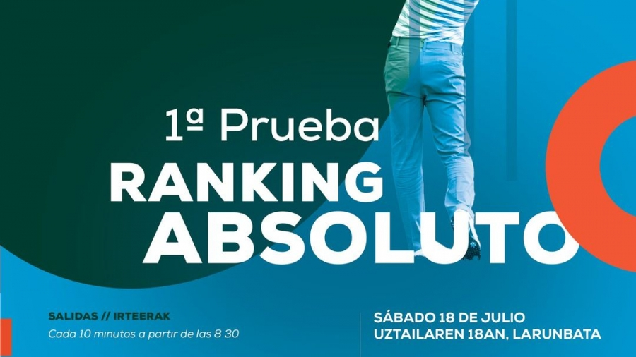 1ª Prueba Absoluto Meaztegi Golf